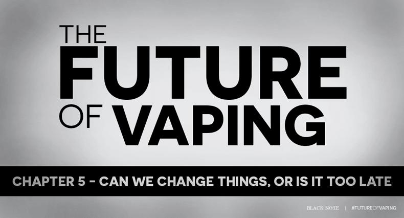 change - future of vaping - future-of-vaping