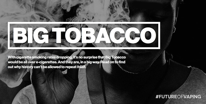Big-Tobacco - Future of Vaping